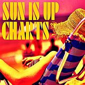 Sun Is up Charts von Various Artists
