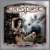Fly Away by Eden's Curse