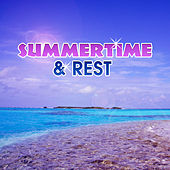 Summertime & Rest – Beach Chill, Electronic Beats, Sexy Vibes, Ambient Summer, Cocktail Party, Ibiza Summertime von Ibiza Chill Out