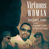 Virtuous Woman (feat. Hopeton Lindo & Derrick Lara) - Single by Brigadier Jerry