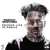 Private Life in Public by Tinchy Stryder