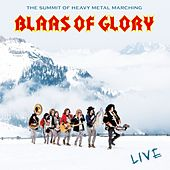 Blaas of Glory - Live by Blaas of Glory