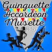 Guinguette Accordéon Musette, Vol. 47 van Various Artists