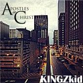 Apostles of Christ by Kingz Kid