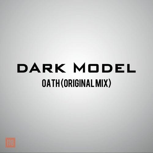 Oath by Dark Model