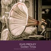 Elvis Presley Golden Times de Elvis Presley