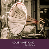 Louis Armstrong Favorites by Louis Armstrong