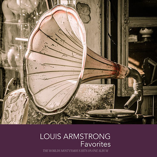 Louis Armstrong Favorites de Louis Armstrong