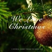We Love Christmas von Various Artists