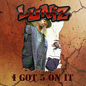 I Got 5 On It von Luniz