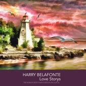 Harry Belafonte Love Storys by Harry Belafonte