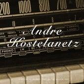 Andre Kostelanetz van Andre Kostelanetz