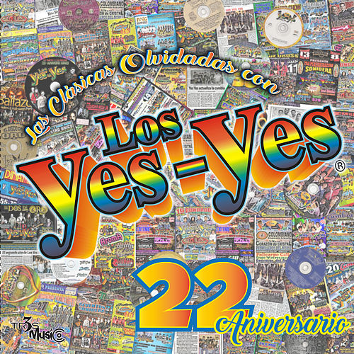 Las Clásicas Olvidadas Con Los YES YES by Los Yes Yes