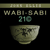 Wabi Sabi 21© by John Ellis