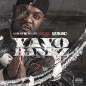 Yayo Bankz by Yayo Jugg