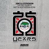 The First Rebirth - Matt Black's Reborn Remix by Jones & Stephenson