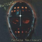 Cadeia Nacional by Pavilhão 9