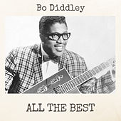 All the Best von Bo Diddley