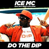 Do the Dip von Ice MC
