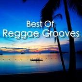 Best Of Reggae Grooves de Various Artists