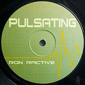 Pulsating by Ron Ractive