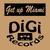 Get up Miami by Various Artists