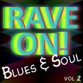 Rave On! (Blues & Soul) Vol. 2 von Various Artists