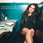 Neither of Either by Jordana Talsky