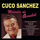 Melodia de Arrabal by Cuco Sanchez