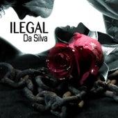 Ilegal de Da Silva