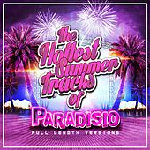 The Hottest Summer Tracks (20TH Anniversary Deejays Full Length Versions) di Paradisio