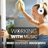 Working with Music - No More Desperate Housewives de Massimo Faraò Trio Denise King