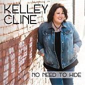 No Need to Hide by Kelley Cline