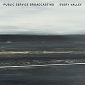 Every Valley by Public Service Broadcasting