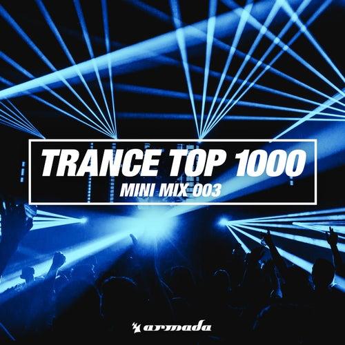Trance Top 1000 (Mini Mix 003) - Armada Music by Various Artists