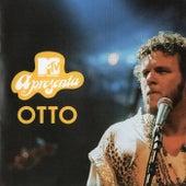 MTV Apresenta Otto von Otto