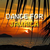 Dance For Jamaica by Various Artists