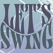 Let's Swing von Various Artists