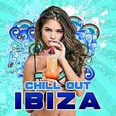 Chill Out Ibiza – Relaxed Chillout, Ibiza Island, Summer Hits, Party Lounge von Ibiza Chill Out