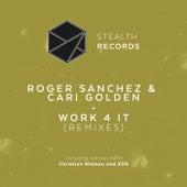 Work 4 It (Remixes) by Roger Sanchez