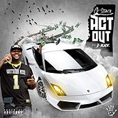 Act Out by G-Stack