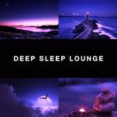 Deep Sleep Lounge – Calming Nature Sounds, Cure Insomnia, Lullabies, Music for Sleep, Deep Sleep by Deep Sleep Relaxation