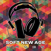Soft New Age Waves – Calming Sounds to Relax, Healing Music, No More Stress, Inner Peace by Relax - Meditate - Sleep