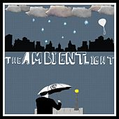 Everything Up Until Now... de The Ambient Light