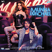 Munna Michael (Original Motion Picture Soundtrack) by Various Artists