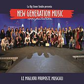 New Generation Music Compilation (Le migliori proposte musicali) by Various Artists