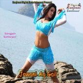 Jawani Aa Gail by Simran
