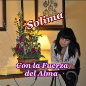 Con la Fuerza del Alma by Solima