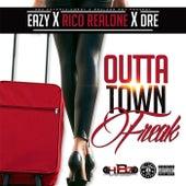 Outta Town Freak (feat. Rico Realone & Dre) de Eazy