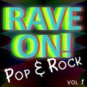 Rave On! (Pop & Rock) Vol. 1 di Various Artists